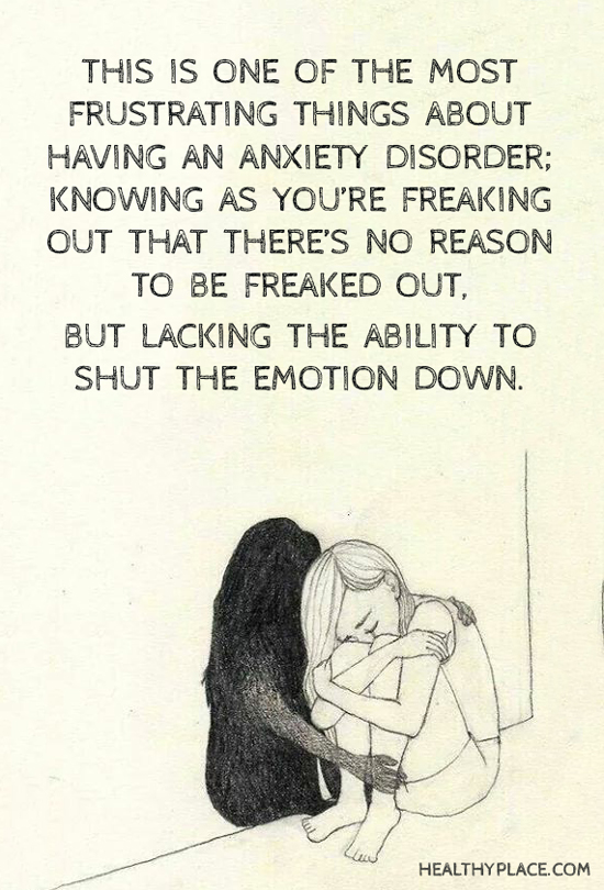 Source: http://www.healthyplace.com/insight/quotes/quotes-on-anxiety/